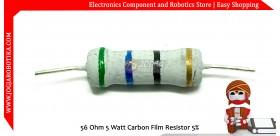 56 Ohm 5 Watt Carbon Film Resistor