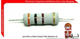 300 Ohm 5 Watt Carbon Film Resistor