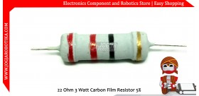 22 Ohm 3 Watt Carbon Film Resistor