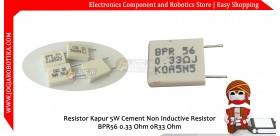 Resistor Kapur 5W Cement Non Inductive Resistor BPR56 0.33 Ohm 0R33 Ohm