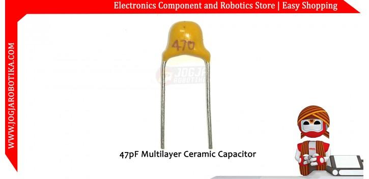 47pF Multilayer Ceramic Capacitor