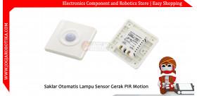Saklar Otomatis Lampu Sensor Gerak PIR Motion