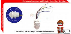 MR-HW06A Saklar Lampu Sensor Gerak PIR Motion