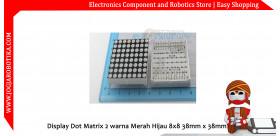 Display Dot Matrix 2 warna Merah Hijau 8x8 38mm x 38mm