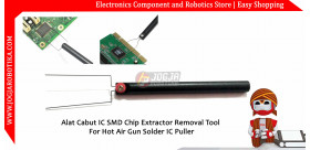 Alat Cabut IC SMD Chip Extractor Removal Tool For Hot Air Gun Solder IC Puller