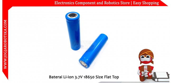 Baterai Li-Ion 3.7V 18650 Size Flat Top