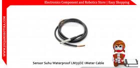 Sensor Suhu Waterproof LM35DZ 1Meter Cabble