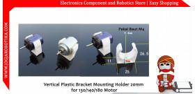 Vertical Plastic Bracket Mounting Holder 20mm for 130 140 180 Motor