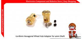 12x18mm Hexagonal Wheel Hub Adapter for 4mm Shaft