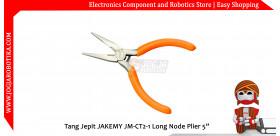 "Tang Jepit JAKEMY JM-CT2-1 Long Node Plier 5"""