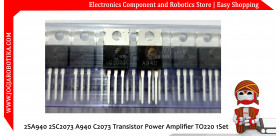 2SA940 2SC2073 A940 C2073 Transistor Power Amplifier TO220 1Set