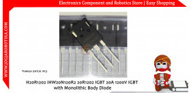 H20R1202 IHW20N120R2 20R1202 IGBT 20A 1200V IGBT with Monolithic Body Diode