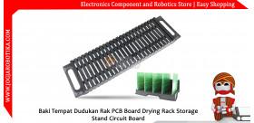 Baki Tempat Dudukan Rak PCB Board Drying Rack Storage Stand Circuit Board