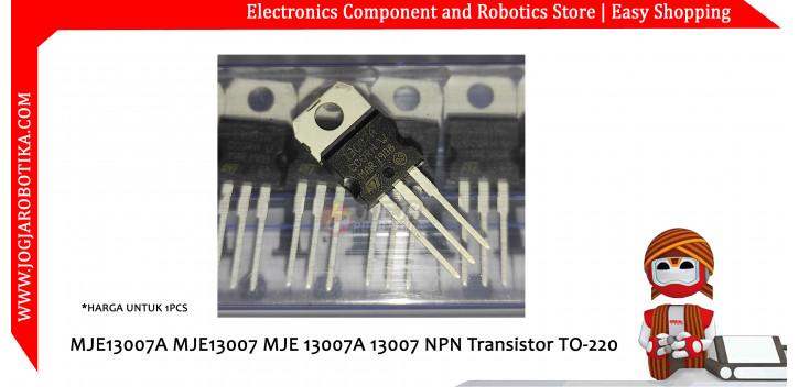 MJE13007A MJE13007 MJE 13007A 13007 NPN Transistor TO-220