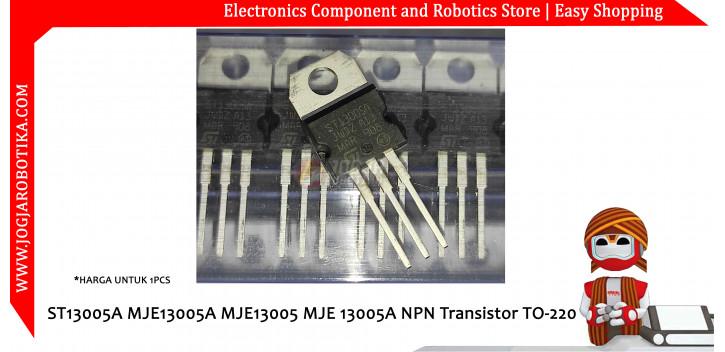 ST13005A MJE13005A MJE13005 MJE 13005A 13005 NPN Transistor TO-220