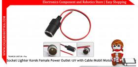 Socket Lighter Korek Female Power Outlet 12V with Cable Mobil Motor