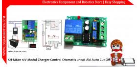 XH-M601 12V Modul Charger Control Otomatis untuk Aki Auto Cut Off