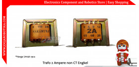 Trafo 2 Ampere non CT Engkel Transformator