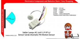 Saklar Lampu AC 220V LJY-RT-5J Sensor Gerak Otomatis PIR Motion Sensor