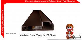 Aluminium Frame BF9025 for LED Display