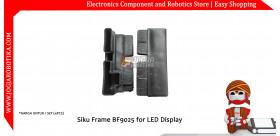 Siku Frame BF9025 for LED Display (1set )