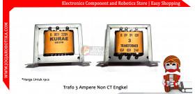 Trafo 3 Ampere non CT Engkel Transformator