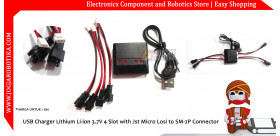 USB Charger Lithium Li-ion 3.7V 4 Slot with Jst Micro Losi to SM-2P Connector