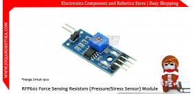 RFP602 Force Sensing Resistors (Pressure Stress Sensor) Module