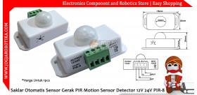 Saklar Otomatis Sensor Gerak PIR Motion Sensor Detector 12V 24V PIR-8