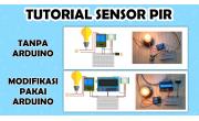 Tutorial Sensor PIR sebagai Saklar Otomatis